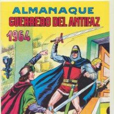 Tebeos: EL GUERRERO DEL ANTIFAZ. ALMANAQUE 1964. REEDICIÓN. Lote 236493685