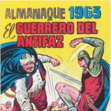 Tebeos: EL GUERRERO DEL ANTIFAZ. ALMANAQUE 1963. REEDICIÓN. Lote 236493730