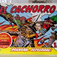 BDs: EL CACHORRO Nº 207 PÓLVORA Y ESTOCADAS (G. IRANZO) FACSIMIL 1983. Lote 241478965