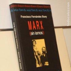 Tebeos: MARX (SIN ISMOS) FRANCISCO FERNANDEZ BUEY - EL VIEJO TOPO. Lote 245086770