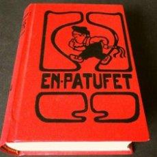 Tebeos: EN PATUFET (1904) LOS PRIMEROS 52 NUMEROS ENCUADERNADOS - EDICION CONMEMORATIVA 1978 FACSIMIL CATALÀ. Lote 246791870