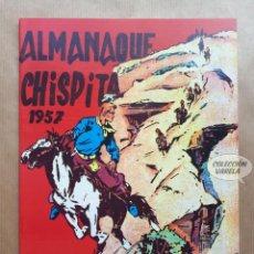Tebeos: CHISPITA - ALMANAQUE 1957 - REEDICIÓN. Lote 257675425
