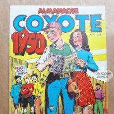 Tebeos: COYOTE - ALMANAQUE 1950 - REEDICIÓN. Lote 257678185