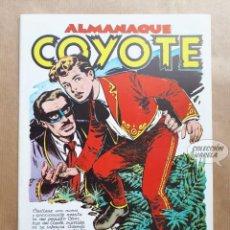 Tebeos: COYOTE - ALMANAQUE 1952 - REEDICIÓN. Lote 257678660
