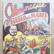 Tebeos: EL DIABLO DE LOS MARES - ALMANAQUE 1949 - REEDICIÓN. Lote 257679485