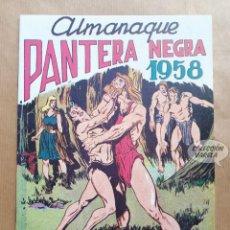 Tebeos: PANTERA NEGRA - ALMANAQUE 1958 - REEDICIÓN. Lote 257680130