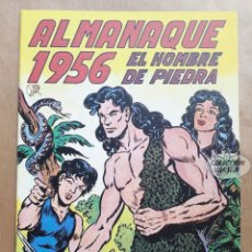 Tebeos: EL HOMBRE DE PIEDRA - ALMANAQUE 1956 - REEDICIÓN. Lote 257680345