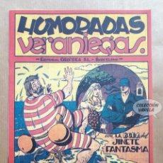 Tebeos: HUMORADAS VERANIEGAS - CON LA BODA DEL JINETE FANTASMA - REEDICIÓN. Lote 257681160