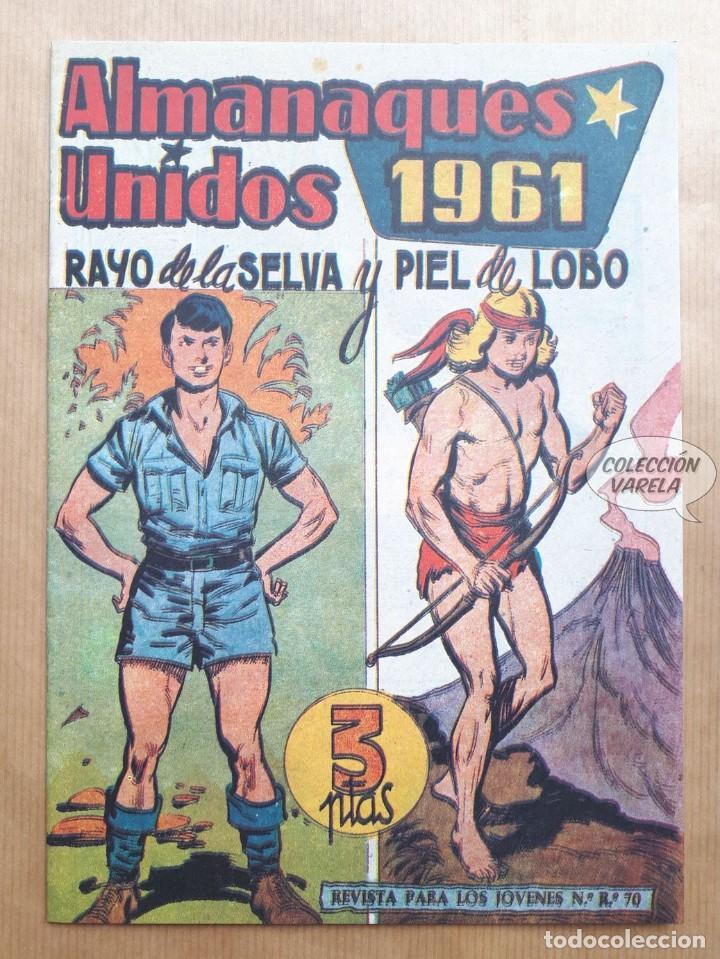 ALMANAQUES UNIDOS 1961 - RAYO DE LA SELVA Y PIEL DE LOBO - REEDICIÓN (Tebeos y Comics - Tebeos Reediciones)
