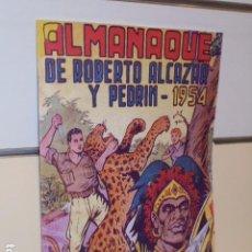 Giornalini: ALMANAQUE ROBERTO ALCAZAR Y PEDRIN AÑO 1954 - REEDICION. Lote 284078493