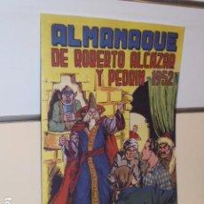 Giornalini: ALMANAQUE ROBERTO ALCAZAR Y PEDRIN AÑO 1952 - REEDICION. Lote 284078408