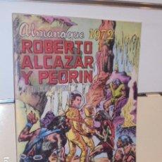 Giornalini: ALMANAQUE ROBERTO ALCAZAR Y PEDRIN AÑO 1972 REEDICION - 32 PAGINAS A COLOR.. Lote 293804008