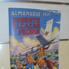 Giornalini: ALMANAQUE ROBERTO ALCAZAR Y PEDRIN AÑO 1971 REEDICION - 32 PAGINAS A COLOR.. Lote 293804138