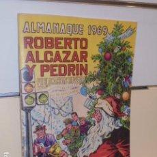 Giornalini: ALMANAQUE ROBERTO ALCAZAR Y PEDRIN AÑO 1969 REEDICION - 32 PAGINAS A COLOR.. Lote 293804388