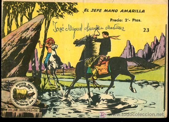 WINCHESTER JIM Nº23-EL JEFE MANO AMARILLA,EXCLUSIVAS GRAFICAS RICART,BARCELONA (Tebeos y Comics - Ricart - Otros)