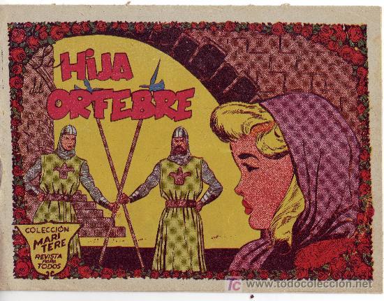 COMIC COLECCION MARI-TERE-LA HIJA DEL ORFEBRE- PRECIO ORIGINAL 1 PESETA (Tebeos y Comics - Ricart - Sentimental)