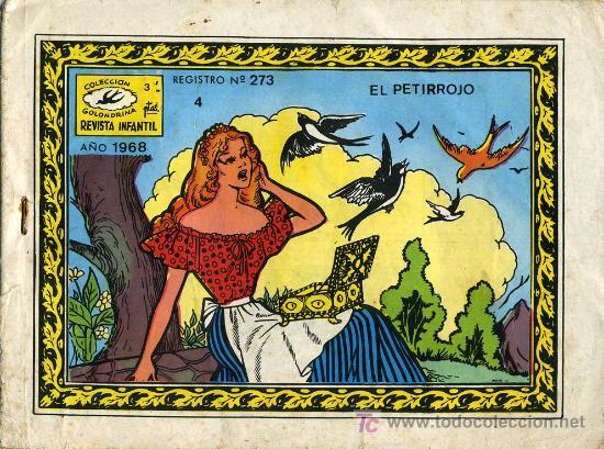 EL PETIRROJO - REVISTA INFANTIL - COLECCIÓN GOLONDRINA Nº 4 - 1968. CUENTO AÑOS 60 VINTAGE (Tebeos y Comics - Ricart - Golondrina)