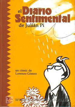 EL DIARIO SENTIMENTAL DE JULIÁN PI (ASTIBERRI) AÑO 2003 (Tebeos y Comics - Ricart - Sentimental)