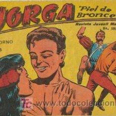 Tebeos: JORGA PIEL DE BRONCE (RICART) ORIGINAL 1963 - 1965 LOTE. Lote 26248987