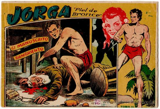JORGA PIEL DE BRONCE 1ª ALBUM Nº 3 (Tebeos y Comics - Ricart - Jorga)