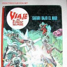 BDs: VIAJE AL FONDO DEL MAR, SAFARI BAJO EL MAR, PUBLICACIONES FHER, 1967. Lote 15295625