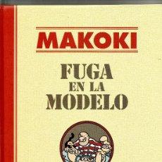BDs: MAKOKI. FUGA EN LA MODELO (GALLARDO/MEDIAVILLA) EDICION 2009 ED. LA CUPULA EN TAPA DURA. Lote 17920065