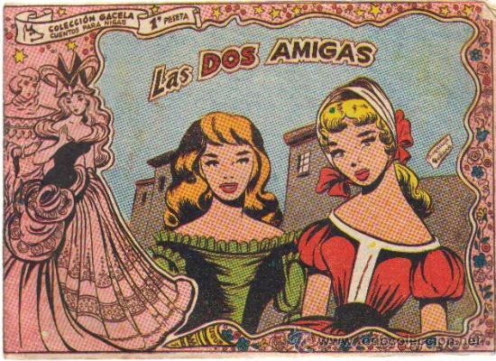 COLECCION GACELA,CUENTOS PARA NIÑAS Nº 89 LAS DOS AMIGAS-ED.RICART 1959 (Tebeos y Comics - Ricart - Gacela)