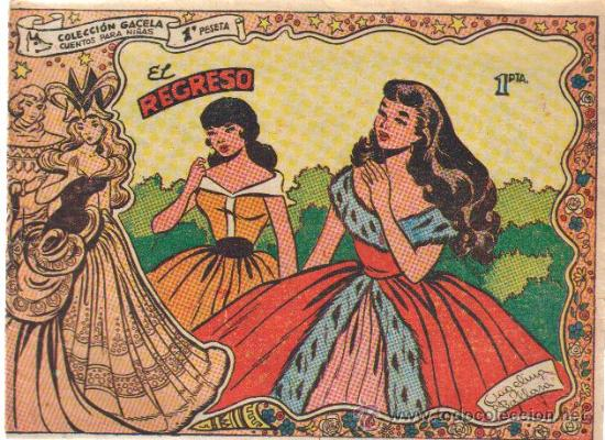COLECCION GACELA,CUENTOS PARA NIÑAS Nº 115 EL REGRESO-ED.RICART 1959 (Tebeos y Comics - Ricart - Gacela)