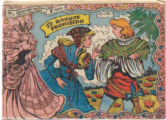 COLECCION GACELA,CUENTOS PARA NIÑAS Nº 121 EL BOSQUE PROHIBIDO-ED.RICART 1959 (Tebeos y Comics - Ricart - Gacela)