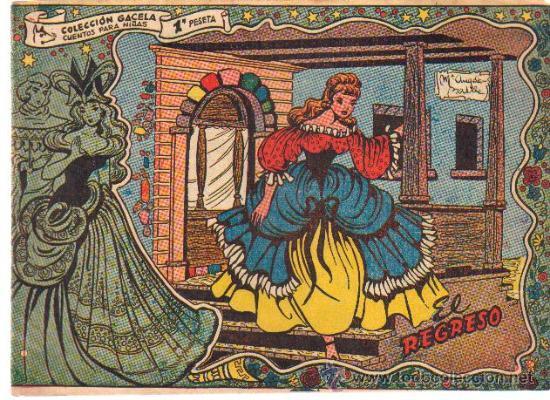 COLECCION GACELA,CUENTOS PARA NIÑAS Nº 124 EL REGRESO-ED.RICART 1959 (Tebeos y Comics - Ricart - Gacela)
