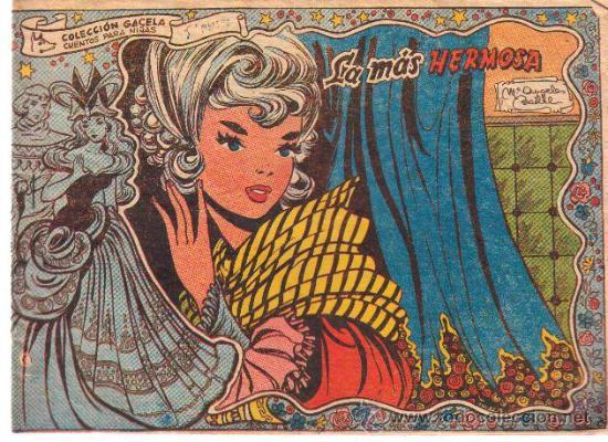 COLECCION GACELA,CUENTOS PARA NIÑAS Nº 133 LA MAS HERMOSA-ED.RICART 1959 (Tebeos y Comics - Ricart - Gacela)