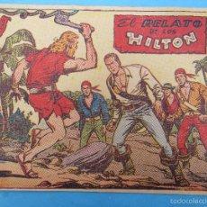 Tebeos: EL CORSARIO AUDAZ , N. 7 , EL RELATO DE LOS HILTON. Lote 57343748