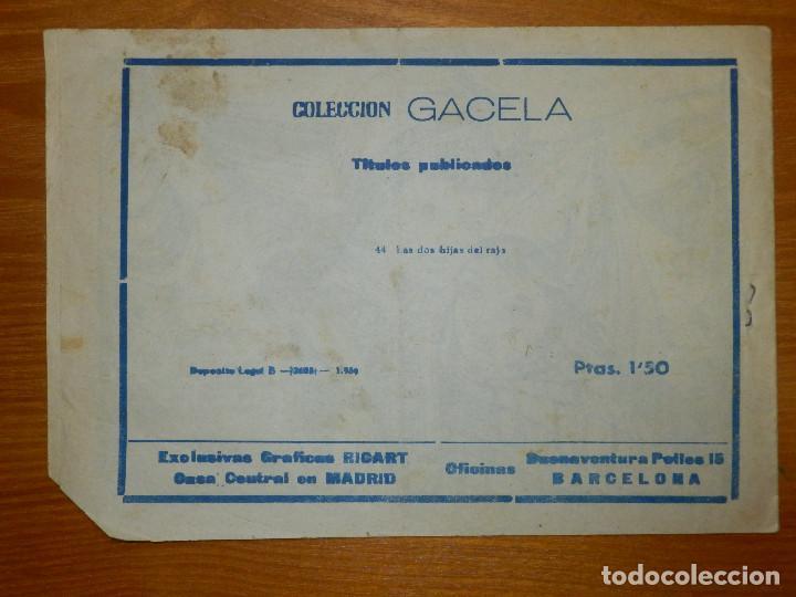 Tebeos: TEBEO - COMIC - COLECCIÓN GACELA - LAS DOS HIJAS DE RAJÁ - Nº 44 - RICART - - Foto 2 - 105861015