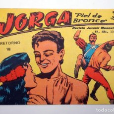 Tebeos: JORGA PIEL DE BRONCE 18. RETORNO RICART, 1963. ORIGINAL. Lote 120931802