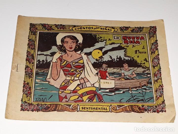 ANTIGUO COMIC COLECCION SENTIMENTAL - CUENTOS PARA NIÑAS Nº 192 - LA NUEVA RICA - ED. RICART AÑOS 50 (Tebeos y Comics - Ricart - Sentimental)