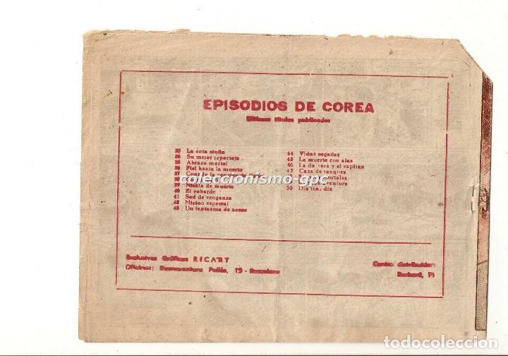 Tebeos: EPISODIOS DE COREA nº 50 TEBEO ORIGINAL 1951 DIA TRAS DIA Gráficas RICART Buen estado Oferta Mira ! - Foto 2 - 165238530