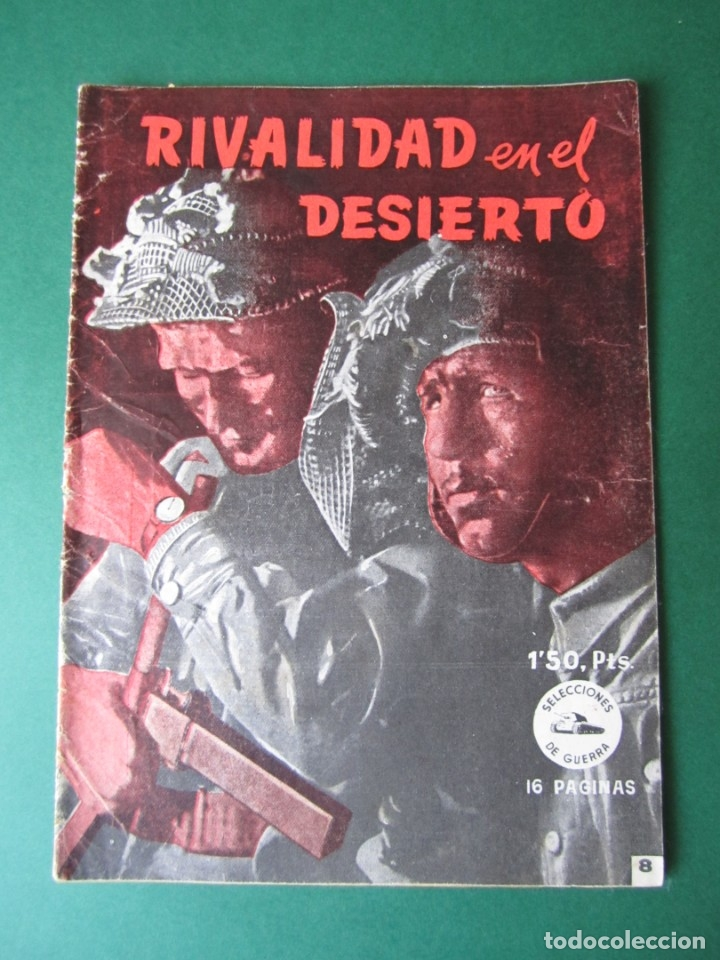 SELECCIONES DE GUERRA (1952, RICART) 8 · 1-III-1953 · RIVALIDAD EN EL DESIERTO (Tebeos y Comics - Ricart - Otros)