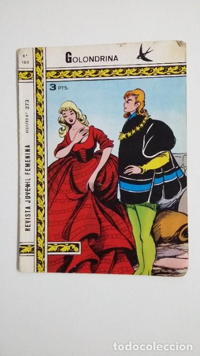 GOLONDRINA Nº 153. REVISTA JUVENIL FEMENINA. TDKC45 (Tebeos y Comics - Ricart - Golondrina)
