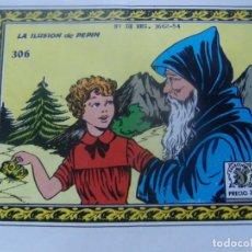 Tebeos: COLECCIÓN GOLONDRINA NÚM.306 - LA ILUSIÓN DE PEPIN. Lote 199256520