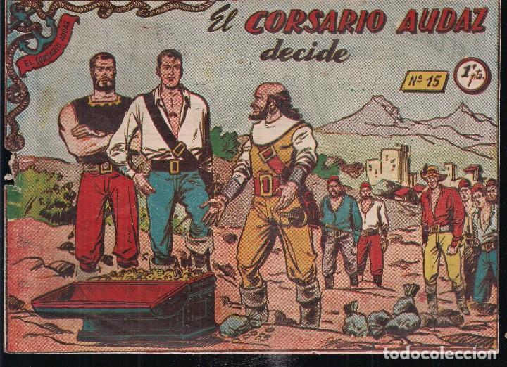 EL CORSARIO AUDAZ Nº 15: EL CORSARIO AUDAZ DECIDE. 1PTA. (Tebeos y Comics - Ricart - Otros)