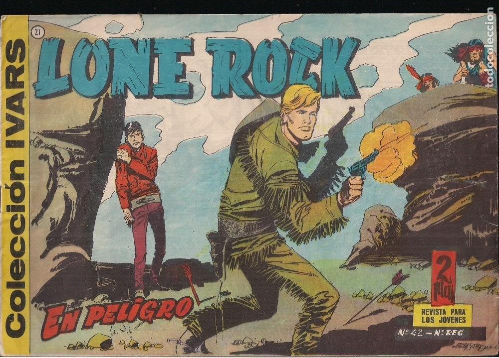 LONE ROCK Nº 21: EN PELIGRO. COLECCION IVARS (Tebeos y Comics - Ricart - Otros)