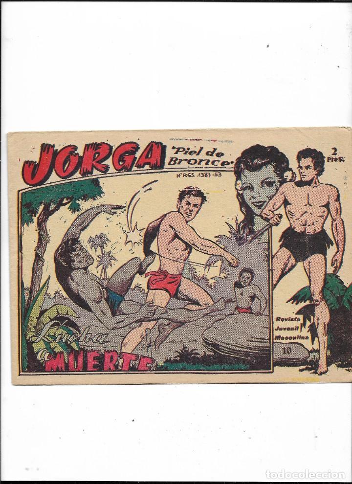 Tebeos: Jorga Piel de Bronce Año 1963 Colección Completa son 18 Tebeos Originales 2ª Epoca Dibujos Ferrando - Foto 11 - 231090220