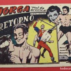 Tebeos: JORGA PIEL DE BRONCE. Nº 18 RETORNO BARCELONA ORIGINAL RICART 1963. Lote 253533740