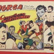 Tebeos: JORGA PIEL DE BRONCE. Nº 8 ANGUSTIOSA INCERTIDUMBRE BARCELONA ORIGINAL RICART 1963. Lote 253536855