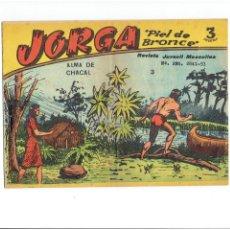 Tebeos: ARCHIVO * JORGA PIEL DE BRONCE * GRAFICAS RICART 1965 * Nº 3 * ORIGINALES *. Lote 286891123