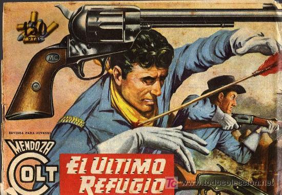 MENDOZA COLT - Nº 54 - ARMANDO - EDICOLOR 1958 - ORIGINAL, NO FACSIMIL (Tebeos y Comics - Rollán - Mendoza Colt)
