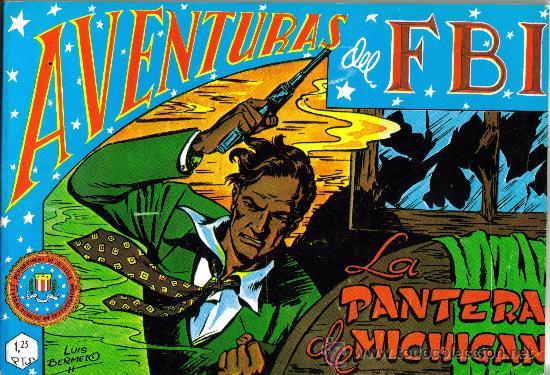 AVENTURAS DEL F.B.I. (B.O.) RENTAPADO FASCIMIL ORIGINAL 1981 COMPLETA (Tebeos y Comics - Rollán - FBI)