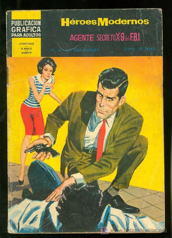 HEROES MODERNOS. II EPOCA. AGENTE SECRETO X-9 DEL F.B.I. Nº 6. (Tebeos y Comics - Rollán - FBI)
