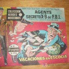 Giornalini: AGENTE SECRETO X-9 DEL F.B.I. HEROES MODERNOS DOLAR SERIE C Nº 4. Lote 20865938