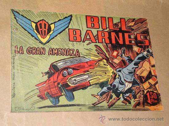 BILL BARNES Nº 9. LA GRAN AMENAZA. GUIÓN DE JARBER, DIBUJOS D. PELAYO (ADOLFO BUYLLA). ROLLÁN 1961. (Tebeos y Comics - Rollán - Otros)